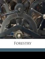Forestry af Adam Friedrich Schwappach, Fraser Story, Eric Arthur Nobbs