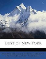 Dust of New York af Konrad Bercovici, Samuel Cahan, . Liveright Pbl