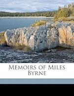 Memoirs of Miles Byrne Volume 1 af Miles Byrne, Fanny Byrne