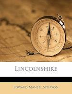 Lincolnshire af Edward Mansel Sympson