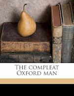 The Compleat Oxford Man af A. Hamilton Gibbs