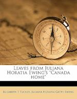 Leaves from Juliana Horatia Ewing's