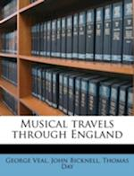 Musical Travels Through England af John Bicknell, Thomas Day, George Veal