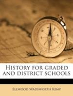 History for Graded and District Schools af Ellwood Wadsworth Kemp