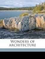 Wonders of Architecture af Andre Lefevre, R. Donald