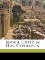 Book 4. Edited by H.M. Stephenson af Livy Livy, Henry Major Stephenson