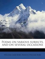 Poems on Various Subjects, and on Several Occasions af Francis William Robe, William Lamb Robe