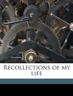 Recollections of My Life af Elizabeth Sheldon Alling, Hermann Krusi, Hermann Kr Si
