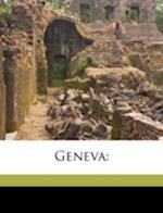 Geneva af May Hardwicke Lewis, Francis Henry Gribble, J. Hardwicke Lewis
