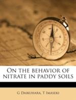 On the Behavior of Nitrate in Paddy Soils af T. Imaseki, G. Daikuhara