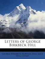 Letters of George Birkbeck Hill af George Birkbeck Norman Hill, Lucy Hill Crump