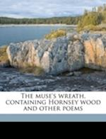 The Muse's Wreath, Containing Hornsey Wood and Other Poems af Allen Davenport