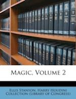 Magic, Volume 2 af Ellis Stanyon