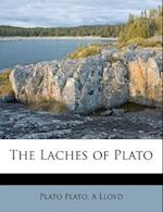 The Laches of Plato af Plato, A. Lloyd