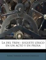 La del Tren af Antonio Croselles, Rafael Taboada