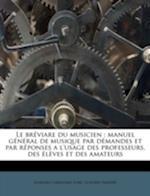 Le Breviare Du Musicien af Johann Christian Lobe, Gustave Sandr, Gustave Sandré