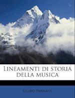 Lineamenti Di Storia Della Musica af Guido Pannain