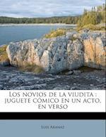Los Novios de La Viudita af Luis Aranaz