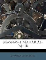 Masnav-I Mahar Al-'Aj-'ib af Muaffar Usain Zamr