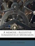 A Memoir af Maud L. Merrimon