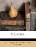 Memoirs; af Ethel Kate Wedgwood, Jean De Joinville