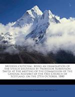 Modern Criticism af George Macaulay, W. Robertson 1846 Smith