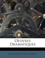 Oeuvres Dramatiques af Baret