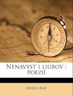 Nenavyst I Liubov af Oleksa Babi