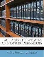 Paul and the Women af James Boardman Hawthorne
