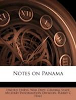 Notes on Panama af Harry C. Hale