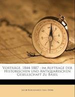 Vortrage, 1844-1887 af Jacob Burckhardt, Emil Durr, Emil D. Rr