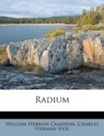Radium af William Herron Cameron, Charles Herman Viol