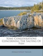 Some Considerations Concerning the Salting of Fish af Donald Kiteley Tressler