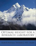 Optimal Height for a Research Laboratory af Thomas J. 1931 Allen, Alan R. Fusfeld