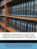 Order Statistics and the Linear Assignment Problem af Johannes Bartholomeus Gerardus Frenk, M. Van Houweninge