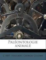 Paleontologie Animale af C. 1857 Houlbert, Georges Colomb