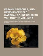Essays, Speeches, and Memoirs of Field Marshal Count Helmuth Von Moltke Volume 2 af Helmuth Graf Von Moltke