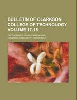 Bulletin of Clarkson College of Technology; The Thomas S. Clarkson Memorial ... Volume 17-18 af Clarkson College of Technology