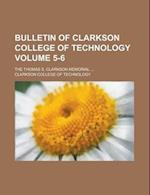 Bulletin of Clarkson College of Technology; The Thomas S. Clarkson Memorial ... Volume 5-6 af Clarkson College of Technology