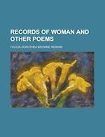 Records of Woman and Other Poems af Felicia Dorothea Browne Hemans