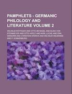 Pamphlets - Germanic Philology and Literature Volume 2 af Wilhelm Rottiger