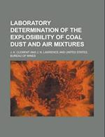 Laboratory Determination of the Explosibility of Coal Dust and Air Mixtures af J. K. Clement