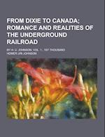 From Dixie to Canada; By H. U. Johnson. Vol. 1., 1st Thousand af Homer Uri Johnson