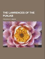 The Lawrences of the Punjab af Frederick P. Gibbon