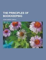 The Principles of Bookkeeping af John Albert Carlill