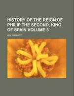 History of the Reign of Philip the Second, King of Spain Volume 3 af W. H. Prescott