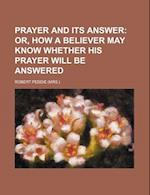 Prayer and Its Answer af Robert Peddie