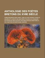 Anthologie Des Poetes Bretons Du Xviie Siecle af Adine Broband Riom
