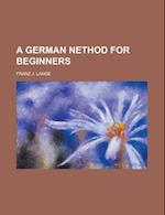 A German Nethod for Beginners af Franz J. Lange, United States Congress Senate