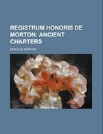 Registrum Honoris de Morton af National Institute of Health, Earls Of Morton